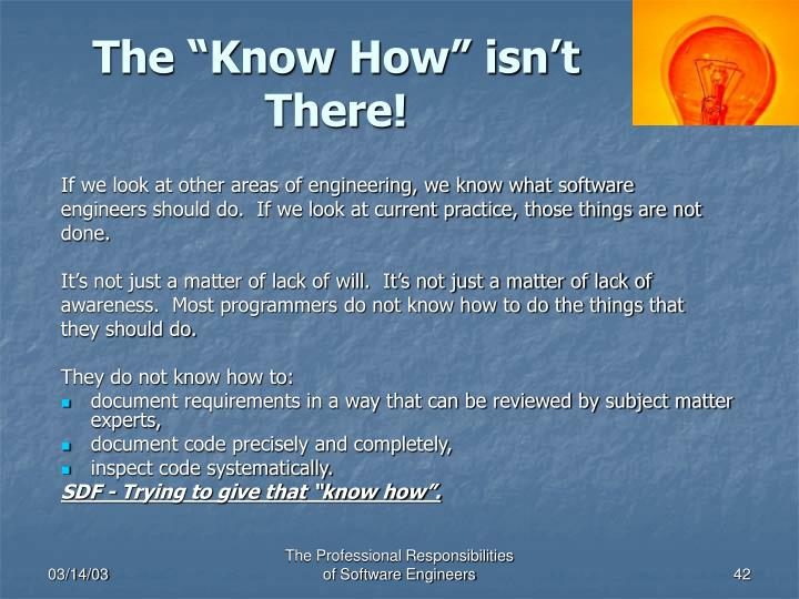 "The ""Know How"" isn't There!"