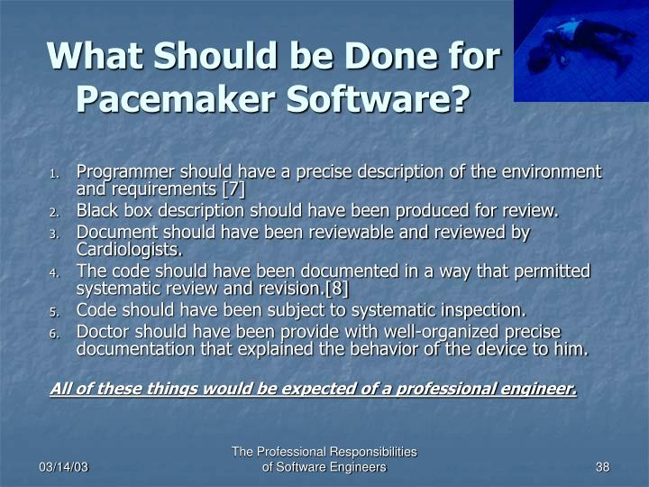 What Should be Done for Pacemaker Software?