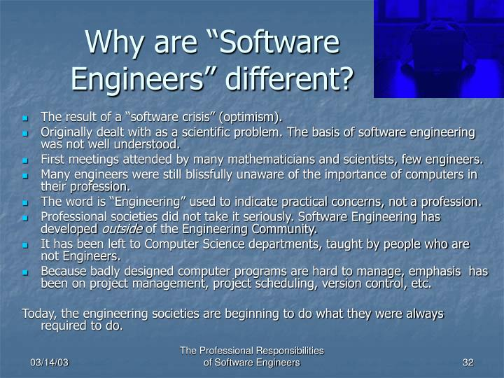 "Why are ""Software Engineers"" different?"