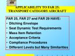 applicability to far 25 transport category aircraft