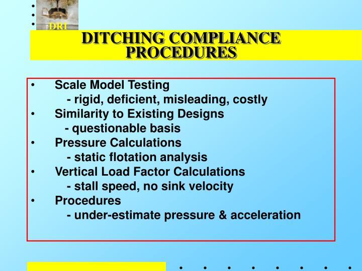 DITCHING COMPLIANCE PROCEDURES