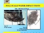 full scale water impact tests