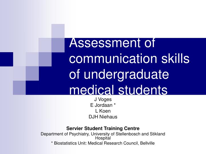 Assessment of communication skills of undergraduate medical students
