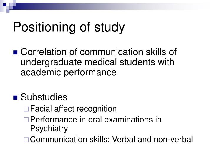 Positioning of study