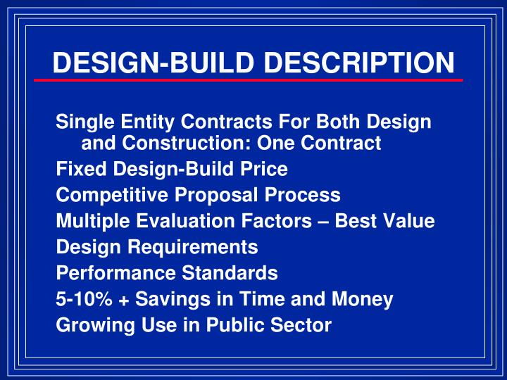 DESIGN-BUILD DESCRIPTION