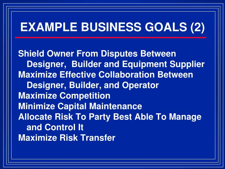 EXAMPLE BUSINESS GOALS (2)