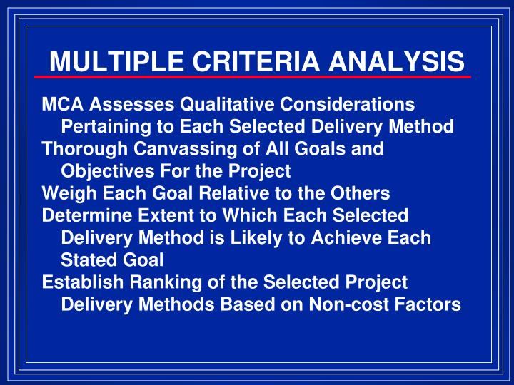 MULTIPLE CRITERIA ANALYSIS