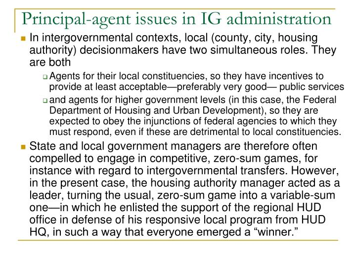 Principal-agent issues in IG administration