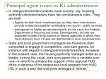 principal agent issues in ig administration