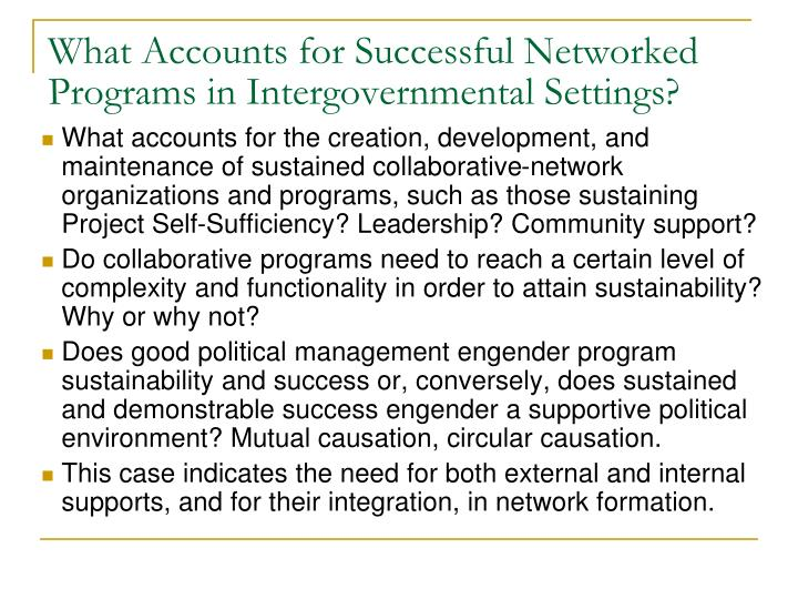 What Accounts for Successful Networked Programs in Intergovernmental Settings?