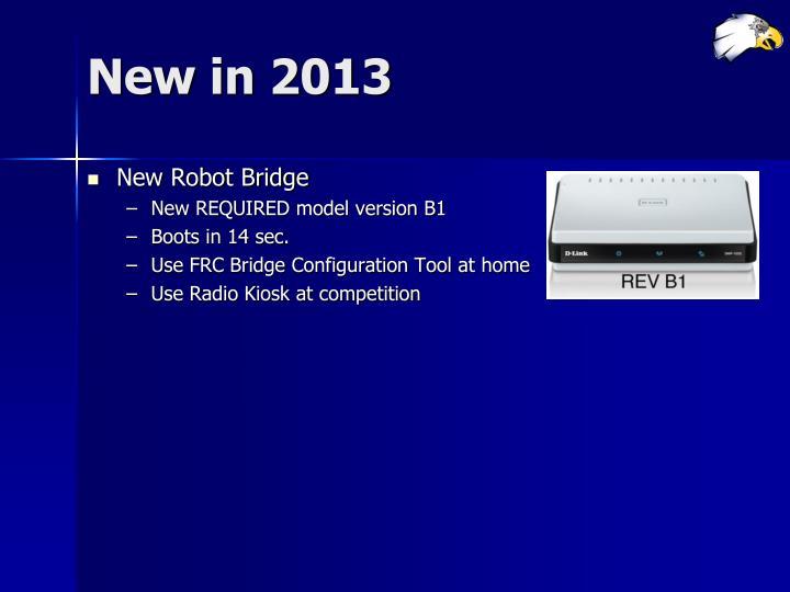 New in 2013