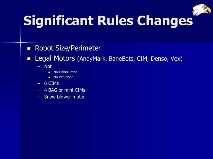 Significant Rules Changes