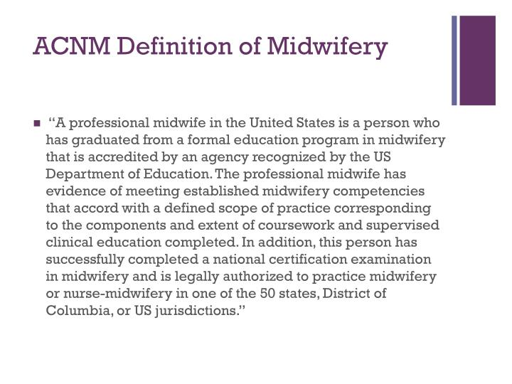 ACNM Definition of Midwifery