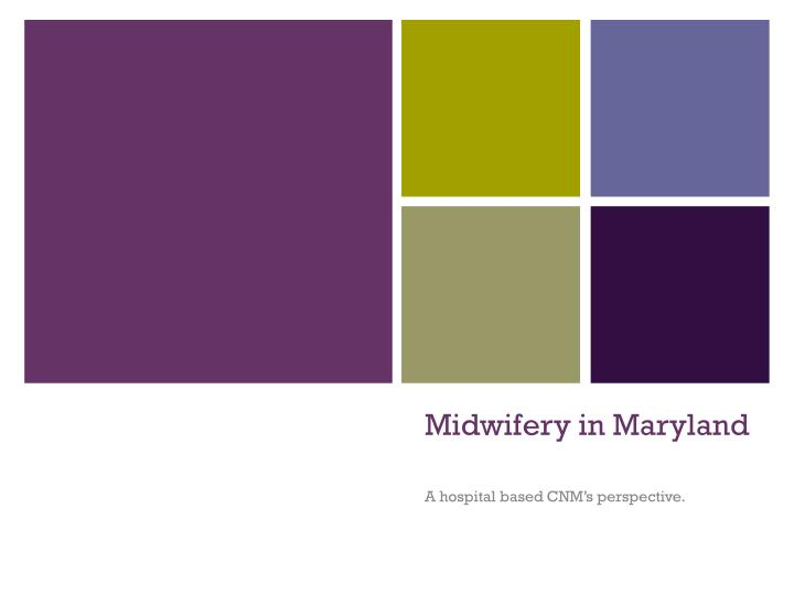 Midwifery in maryland