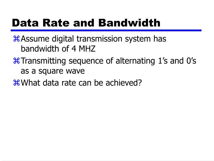 Data Rate and Bandwidth
