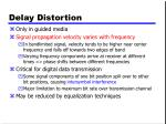 delay distortion