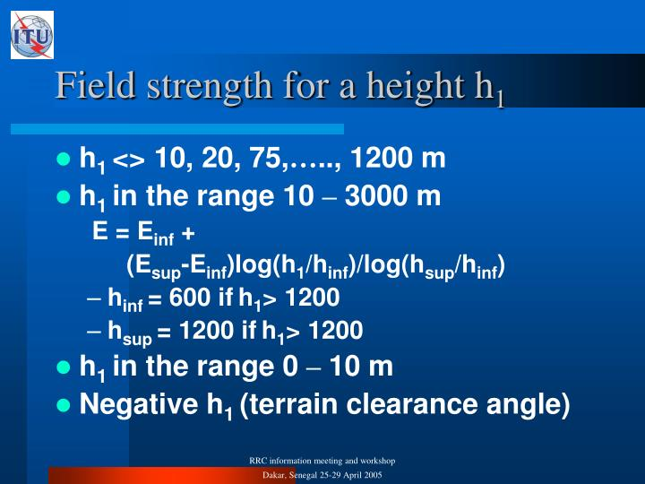 Field strength for a height h