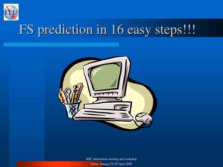 FS prediction in 16 easy steps!!!