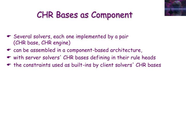 CHR Bases as Component