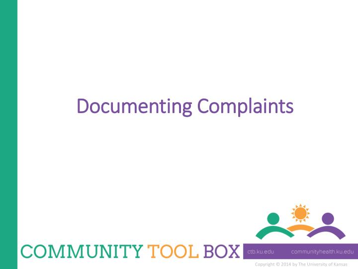 Documenting complaints