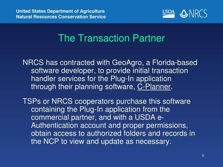 The Transaction Partner