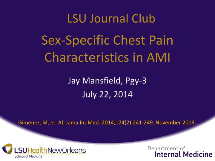 Sex specific chest pain characteristics in ami