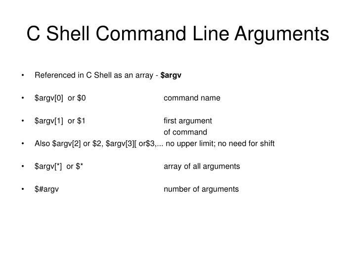 C Shell Command Line Arguments