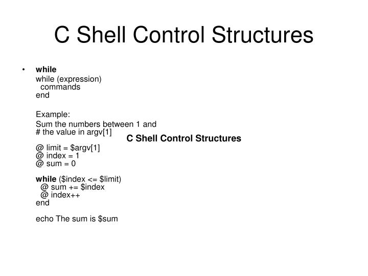 C Shell Control Structures