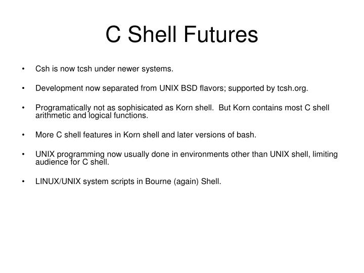 C Shell Futures