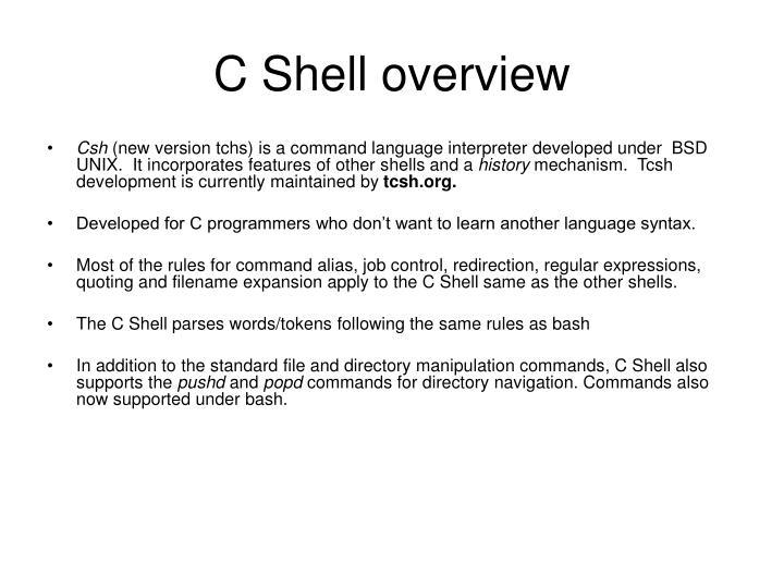 C Shell overview