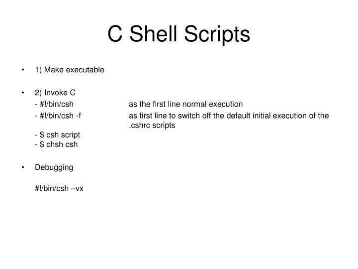 C Shell Scripts