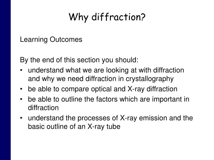 Why diffraction