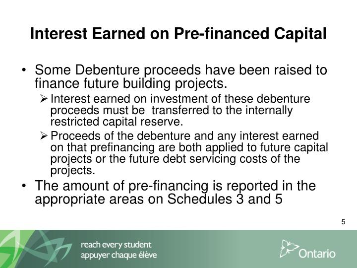 Interest Earned on Pre-financed Capital