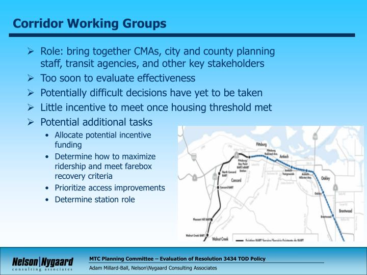 Role: bring together CMAs, city and county planning staff, transit agencies, and other key stakeholders