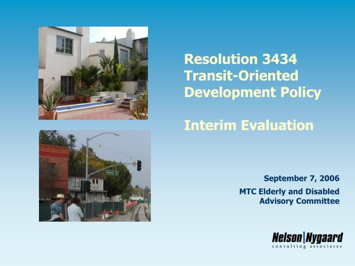Resolution 3434 transit oriented development policy interim evaluation