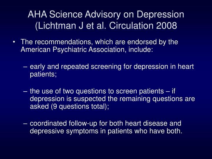 AHA Science Advisory on Depression (Lichtman J et al. Circulation 2008