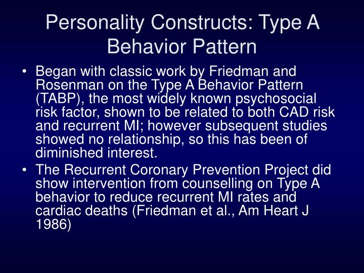 Personality Constructs: Type A Behavior Pattern