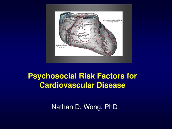 Psychosocial risk factors for cardiovascular disease