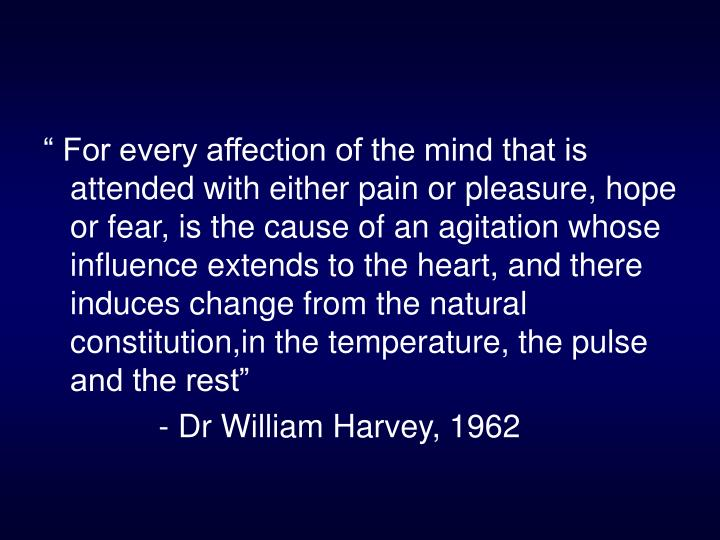 """ For every affection of the mind that is attended with either pain or pleasure, hope or fear, is ..."