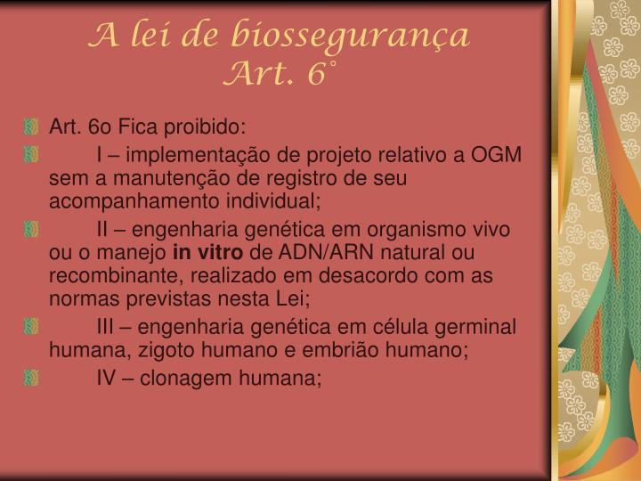 A lei de biossegurança