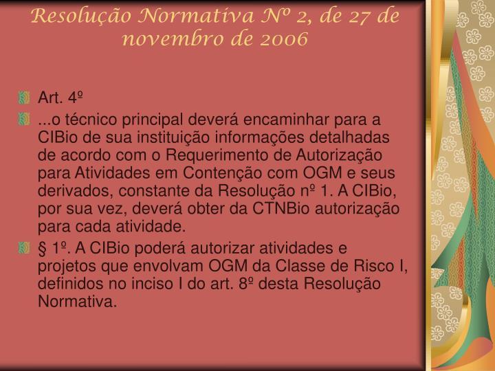 Resolução Normativa Nº 2, de 27 de novembro de 2006