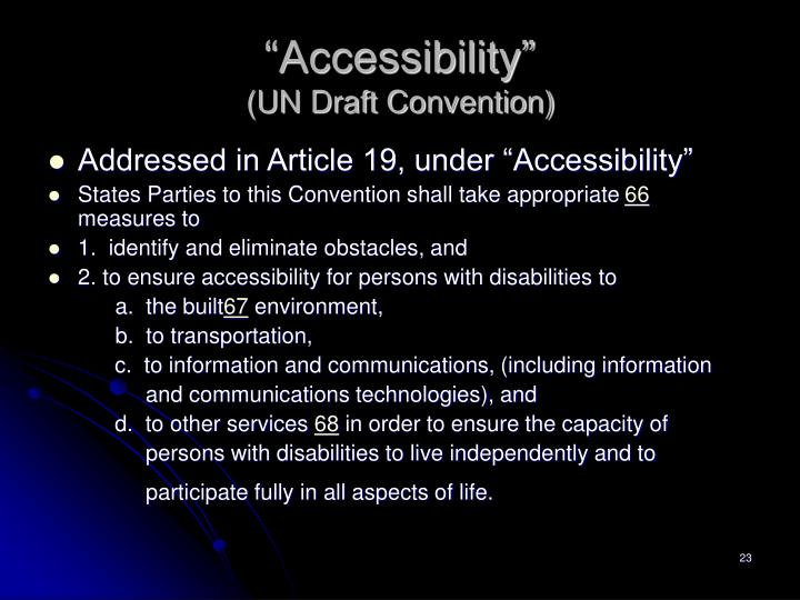 """""""Accessibility"""""""