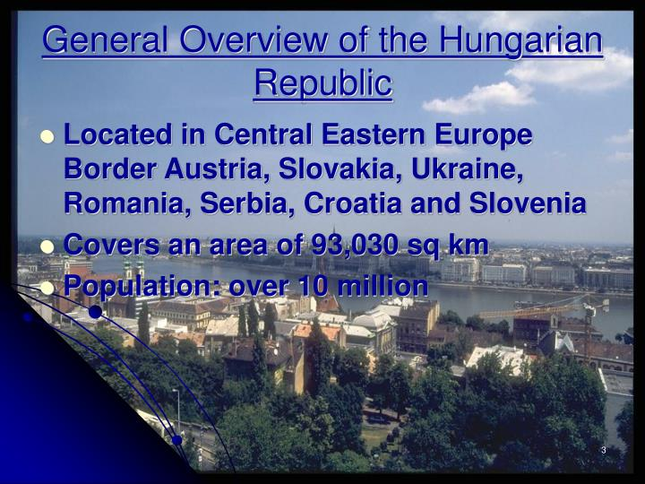 General overview of the hungarian republic