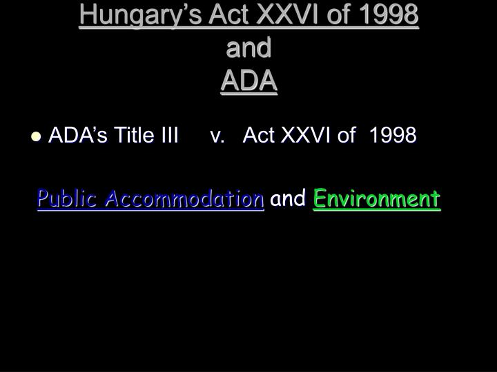 Hungary's Act XXVI of 1998