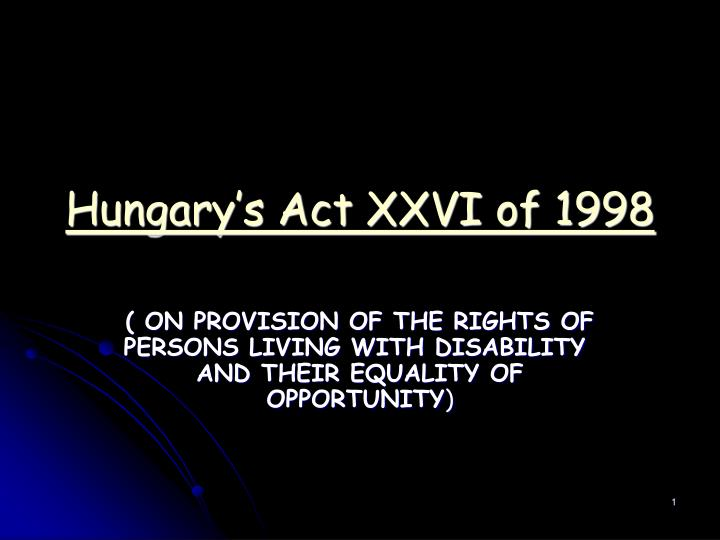 Hungary s act xxvi of 1998