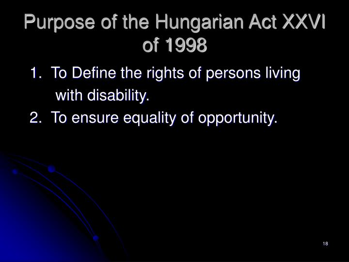 Purpose of the Hungarian Act XXVI of 1998