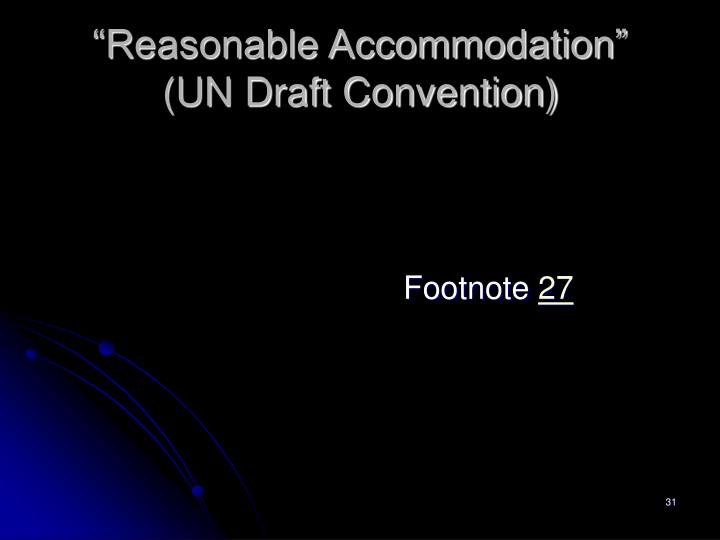 """Reasonable Accommodation"""