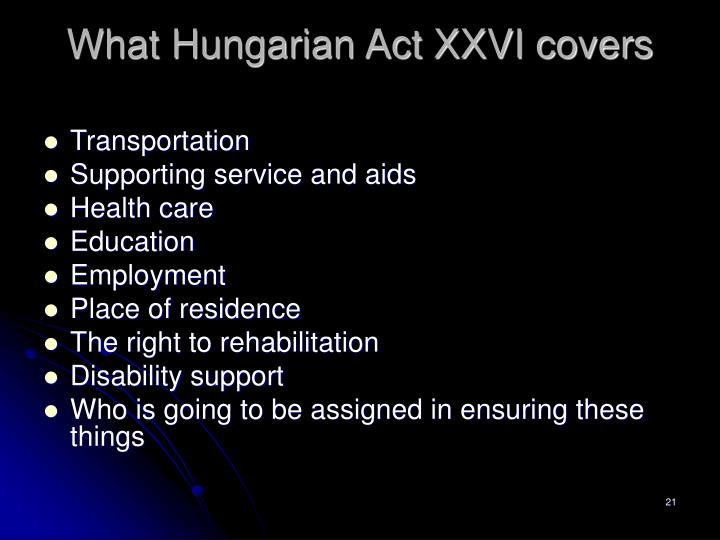 What Hungarian Act XXVI covers