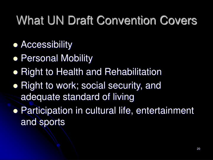 What UN Draft Convention Covers