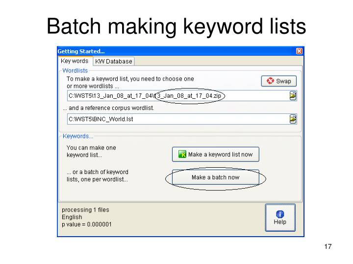 Batch making keyword lists